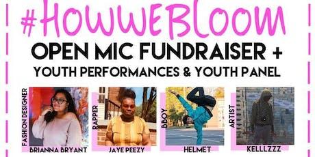 #HowWeBloom Open Mic Fundraiser tickets