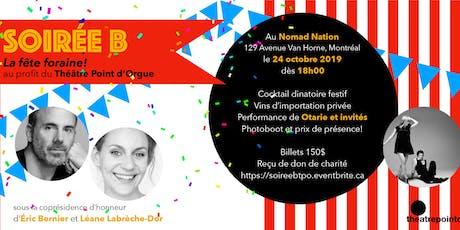 Soirée B: La fête foraine! tickets