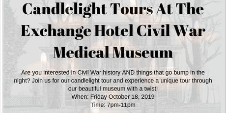 Candlelight Tours At The Exchange Hotel Civil War Medical Museum tickets