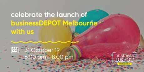 Celebrate the Launch of businessDEPOT Melbourne With Us tickets