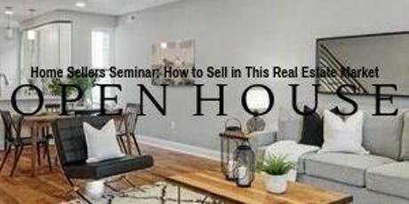 Home Sellers Seminar: How to Sell Your Home in This Real Estate Market tickets