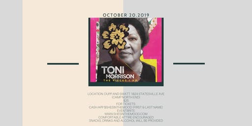 SHE'S IN THE MOOD Presents Toni Morrison: The Pieces I Am