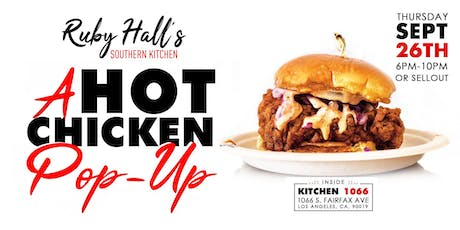 Ruby Hall's Southern Kitchen Hot Chicken Pop-Up (Free Cocktail with RSVP) tickets