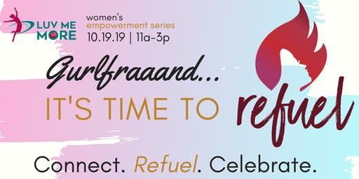 Refuel - Women's Empowerment Series