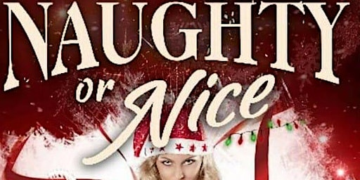 4th Annual Naughty Or Nice Party
