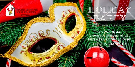 OTTAWA RONALD MCDONALD HOUSE CHARITIES HOLIDAY PARTY tickets