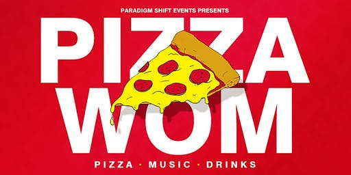 PSE presents: Pizza WOM (Pizza • Music • Drinks)