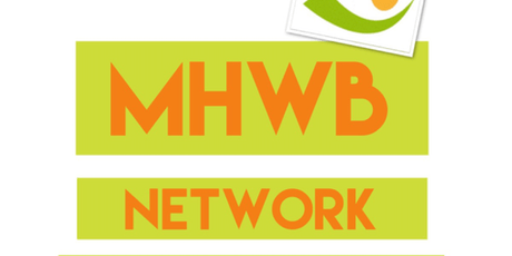 MHWB (Mental Health & Well Being) Networking Conference 2019- Birmingham tickets