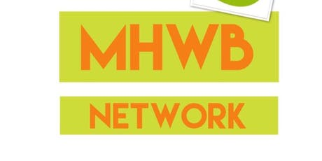 MHWB Networking Conference 2019 - Nottinghamshire tickets