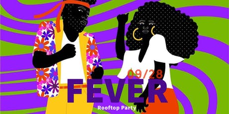 FEVER: ROOFTOP PARTY tickets
