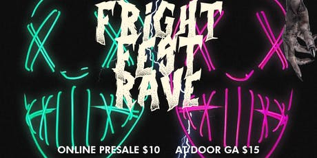 Fright Fest Rave tickets