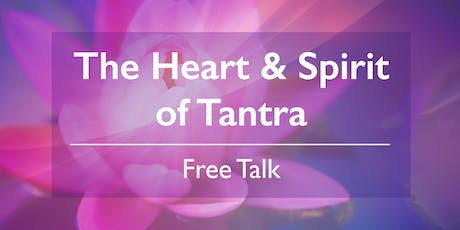 The Heart and Spirit of Tantra tickets