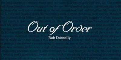 """Author Talk - Rob Donnelly \""""Out of Order\"""" (Ages 16+) (Woden Library)"""