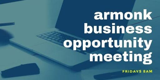 Armonk Business Opportunity Meetings