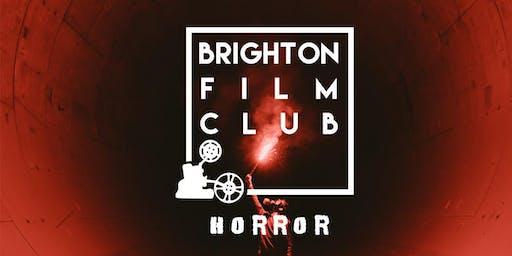 Brighton Film Club - Horror