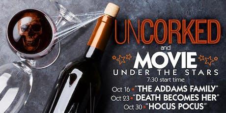 Uncorked & Movie Under the Stars: Halloween Edition tickets