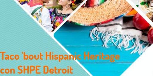 Taco 'bout Hispanic Heritage con SHPE Detroit