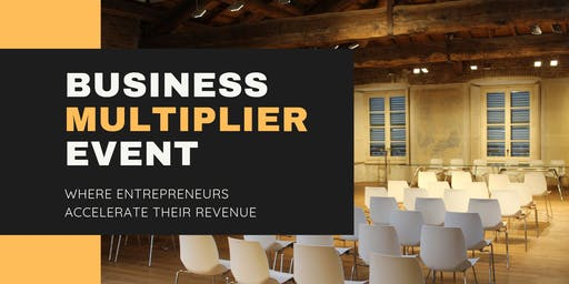 The Business Multiplier Event