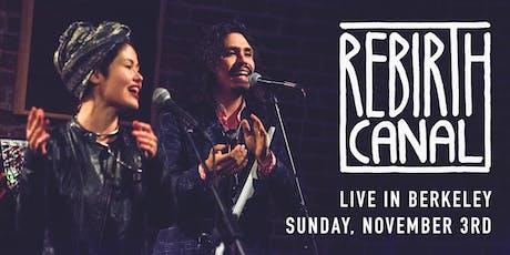 Rebirth Canal tickets