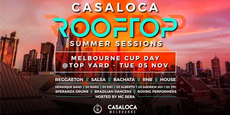 Casaloca Rooftop Summer Sessions | Melbourne Cup Day | Top Yard (CBD) tickets