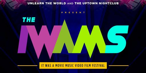 It Was A Movie Music Video Film Festival