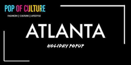 Pop of Culture Popup - Atlanta tickets