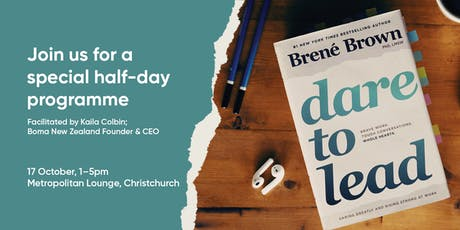 Dare To Lead™ 1/2-Day Interactive Workshop | Christchurch | October 17 tickets