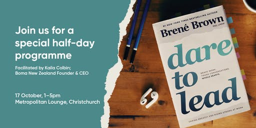 Dare To Lead™ 1/2-Day Interactive Workshop | Christchurch | 17 October 2019