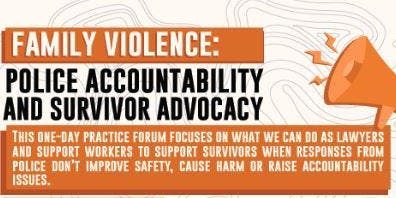 Family Violence: Police Accountability and Survivor Advocacy