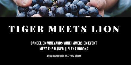 Tiger meets Lion: Dandelion Vineyards Wine Immersion   Meet the Maker Event tickets