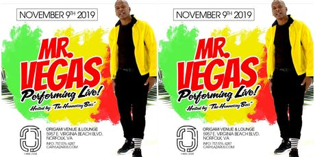 Mr. Vegas Live Up Close and Personal at Origami Venue & Lounge! tickets