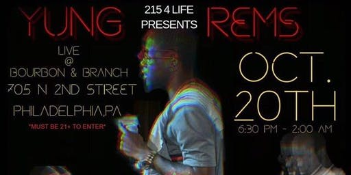Yung Rems Live @Bourbon & Branch
