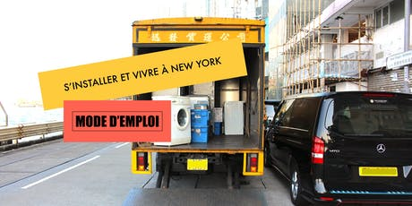 "WORKSHOP ""S'installer et vivre à New York: mode d'emploi"" tickets"