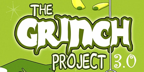 The Grinch Project 3.0 tickets