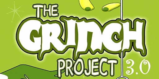 The Grinch Project 3.0