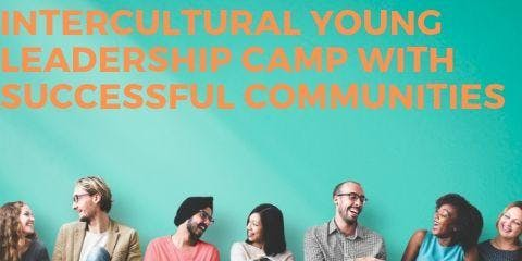 INVITE ONLY: Successful Communities - Intercultural Young Leadership Camp - OCTOBER 2019
