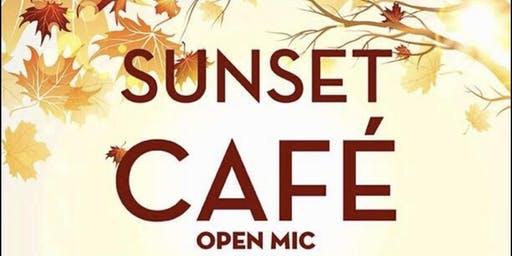 Sunset Cafe - Open Mic