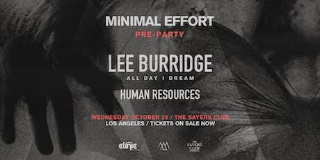 Clinic x Minimal Effort Pre-Pary: Lee Burridge tickets