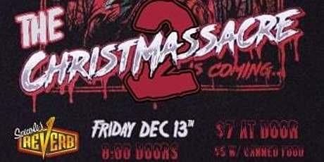 The Christmassacre 2: GOT, Bleedchain, Astral Space, and Vestige tickets