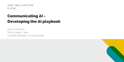 Communicating AI - Developing the AI playbook