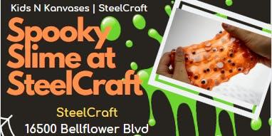 Spooky Slime Workshop - SteelCraft Bellflower