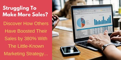 How Others Have Boosted Their Sales by 380% With The Little-Known Marketing Strategy... tickets