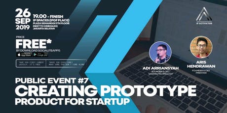 IP Activator Public Event #7: Creating Prototype Product for Startup tickets