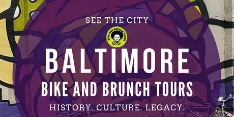 Bike & Brunch Tours: Baltimore Harbor to the Heights: Neighborhood Tour tickets