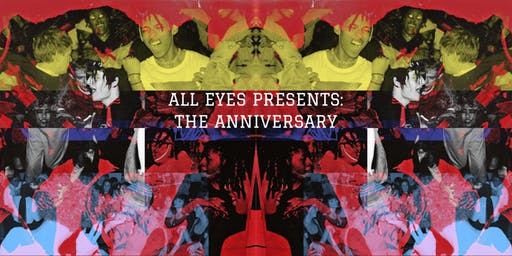 ALL EYES PRESENTS: THE ANNIVERSARY