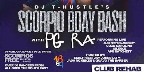 PG RA Live @ Club Rehab (DJ T-Hustle B-Day Bash) tickets
