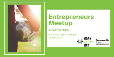 Entrepreneurs Meetup: Impact Experts tickets