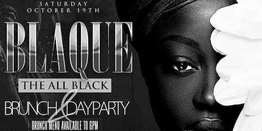 "Sat. 10/19: BLAQUE ""The All Black"" Brunch & Day Party at Spyce NYC."