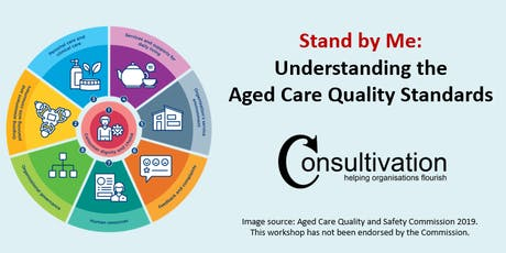 Stand by Me: Understanding the Aged Care Quality Standards tickets