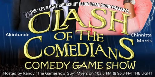 'CLASH OF THE COMEDIANS' Comedy Game Show!